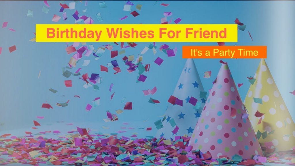 Birthday Wishes For Friend