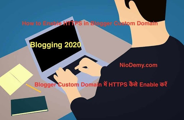 How To Enable HTTPS on Blogger Custom domain in hindi