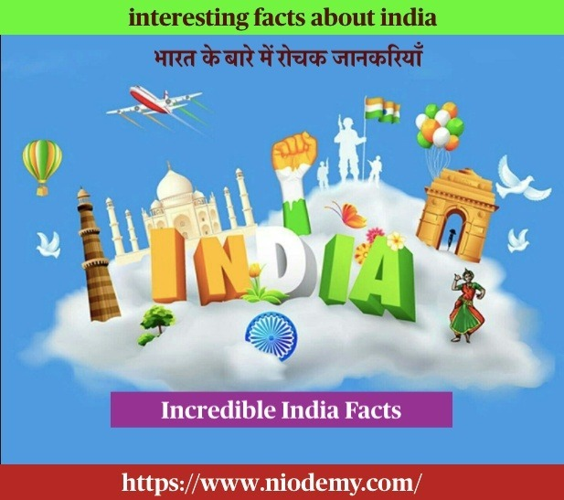 interesting facts about india, some interesting facts