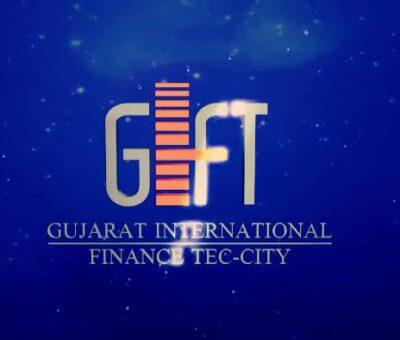 GIFT City - Gujarat International Finance Tech city