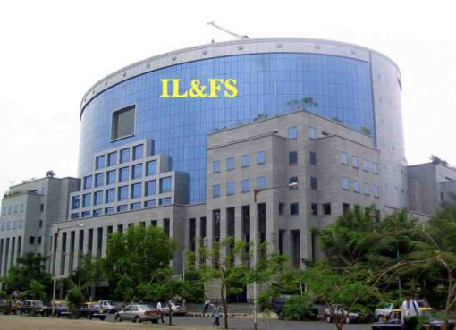 IL&FS full form, IL&FS Company Detail, Services, Project & IL&FS crisis