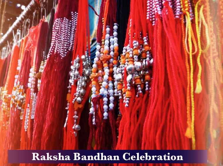 Rakhi Celebration, Raksha Bandhan Celebration, How Raksha Bandhan is Celebrated