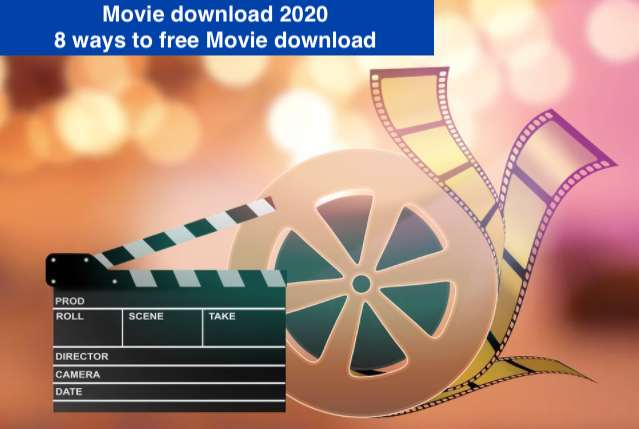 Movie download, how to free movie download 2020