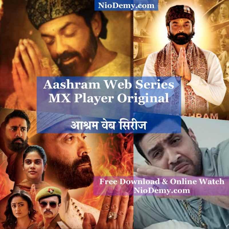 Aashram Web Series Download, Free Download Online Watch, MX Player Original