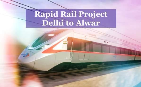 Rapid Rail Project Delhi to Alwar, Delhi-Alwar Rapid Rail