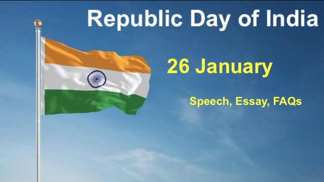 Republic Day of India 26 January Essay and Speech
