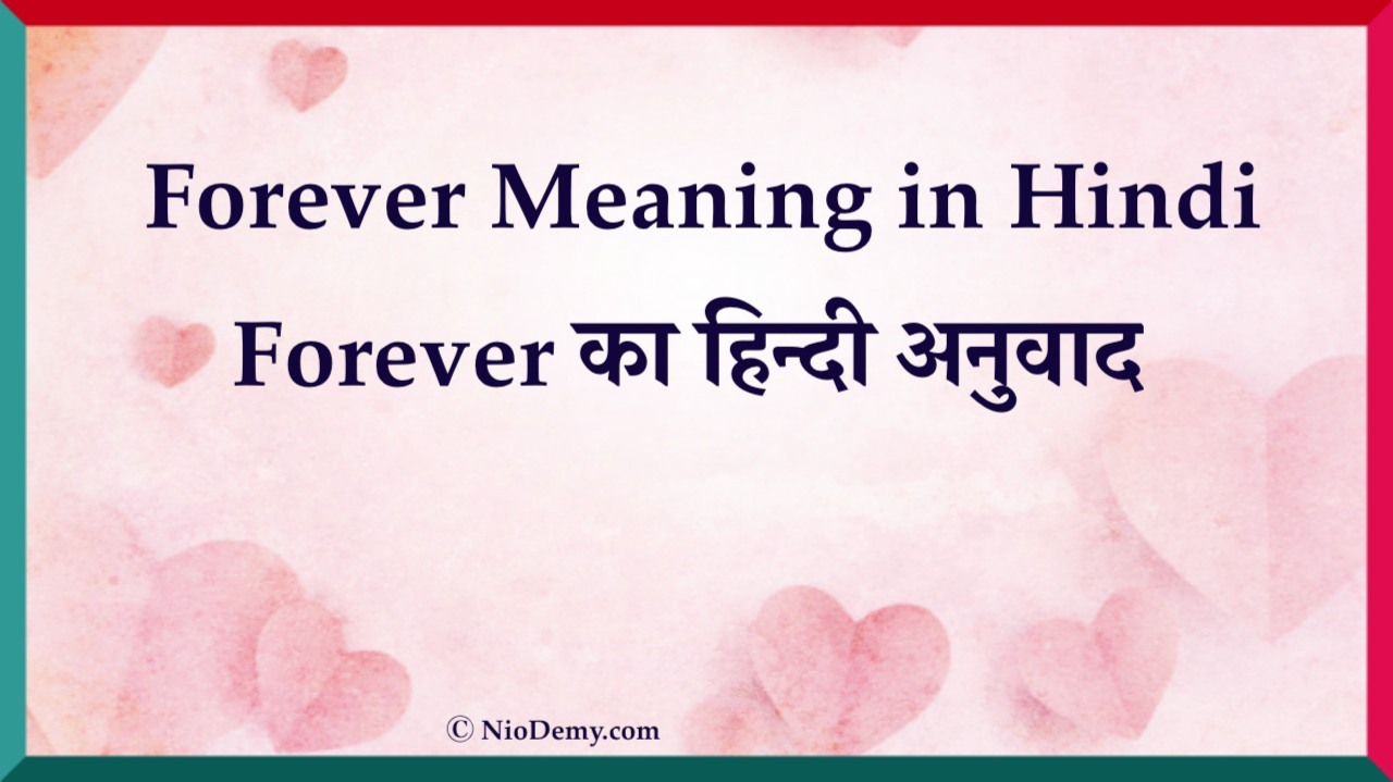 Forever Meaning in Hindi
