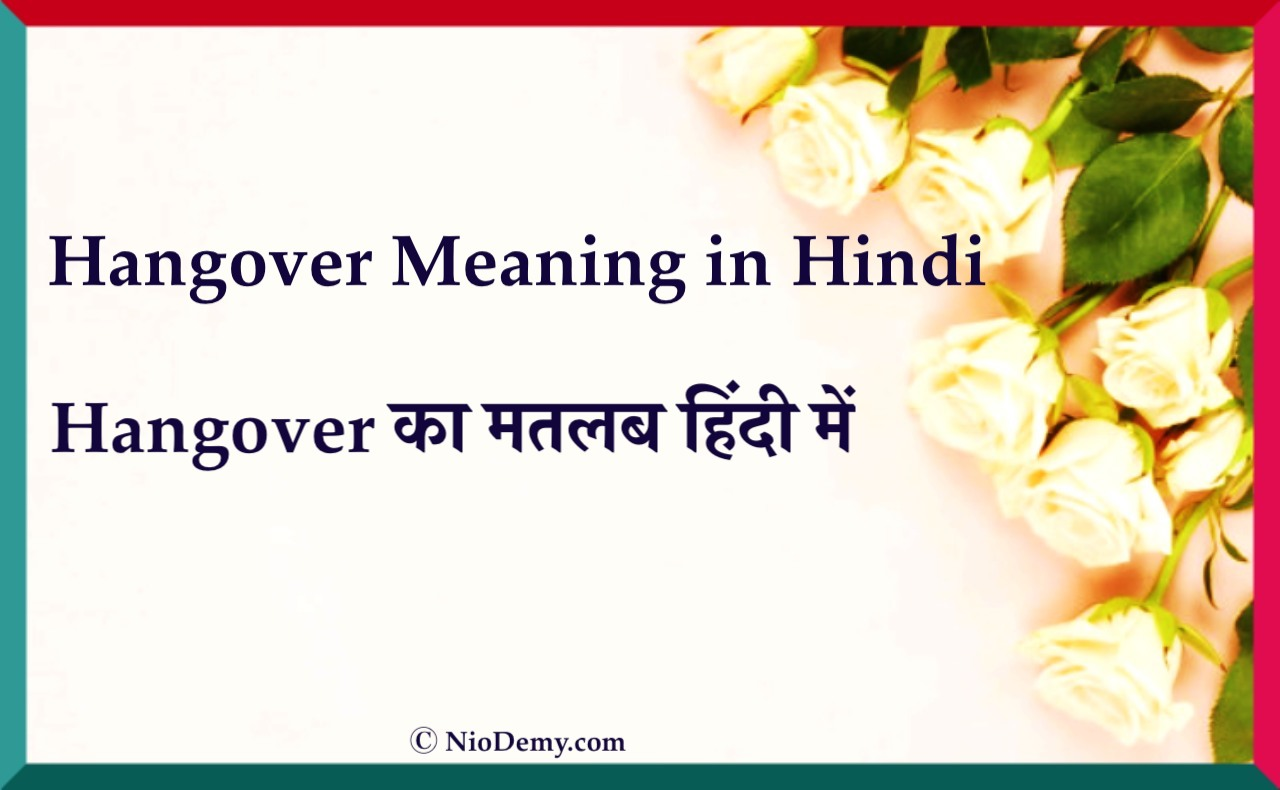 Hangover Meaning in Hindi